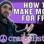 "Business Tips: How to ACTUALLY Make Money for Free | The Craigslist ""Free"" Section"