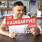 Business Tips: The Single Best Episode in #AskGaryVee History | #AskGaryVee Episode 229