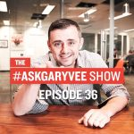 Business Tips: #AskGaryVee Episode 36: How To Create Real Estate Content