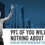 Business Tips: 99% of You Will Do Nothing About This | Keynote at the Sharjah Entrepreneurship Festival