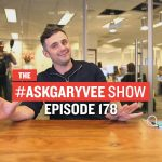 Business Tips: #AskGaryVee Episode 178: How to Grow Brand Awareness, Outsourcing Chores & Meeting Fans