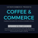 Business Tips: Coffee & Commerce Episode 1: The Launch | GaryVee, Ben, Robbie and Zubin