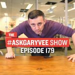 Business Tips: #AskGaryVee Episode 179: How to Overcome a Bad Day, Encouraging Children & Advice to My Teenage Self