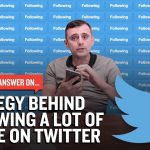 Business Tips: Strategy Behind Following A Lot Of People On Twitter