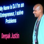 ENTREPRENEUR BIZ TIPS: My name is DJ, I'm an entrepreneur, I solve problems! | Deepak Justin | TEDxKGInstitutions