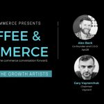 Business Tips: Coffee & Commerce Episode 16: The Growth Artists, with Alex Back, Co-Founder of Apt2B, Nate Champion