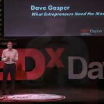 ENTREPRENEUR BIZ TIPS: What Entrepreneurs Need the Most | David Gasper | TEDxDayton