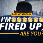 Business Tips: I'm Fired Up, Are You?