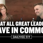 Business Tips: What All Great Leaders Have in Common | DailyVee 519